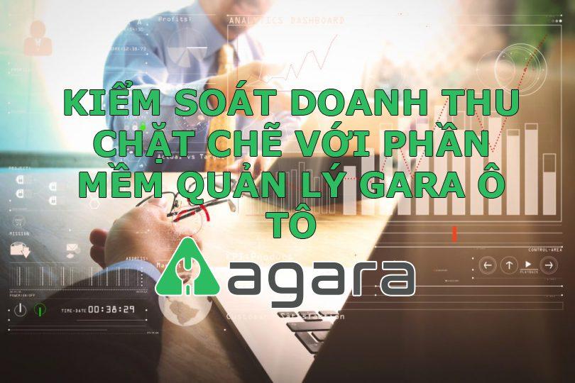 Kiểm soát chặt chẽ doanh thu với phần mềm quản lý gara ô tô Agra