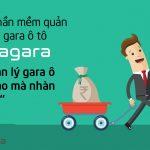 Phần mềm quản lý gara ô tô Agara – quản lý gara ô tô sao mà nhàn quá!